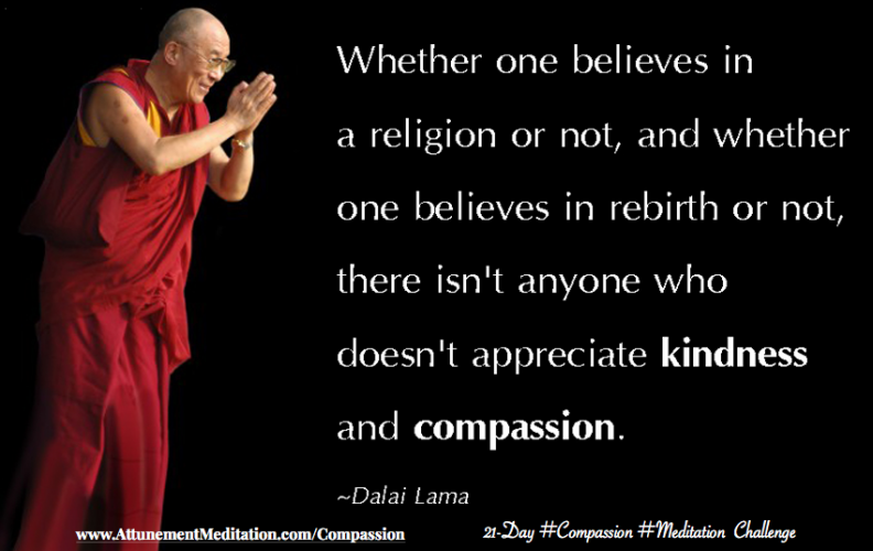 Day 12: Everyone appreciates kindness & compassion ~ Dalai Lama